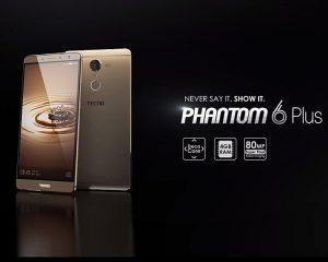 The Tecno Phantom 6 Plus Specifications