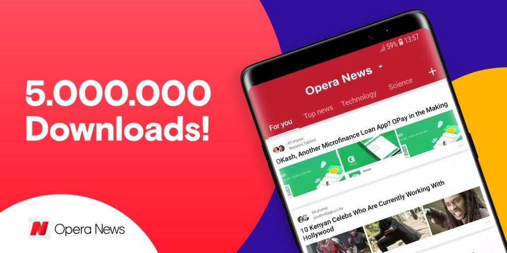 Opera News Five Million Downloads